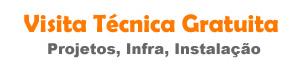 Visita Técnica Gratuita para projetos instalação, infraestrutura e contrato de manutenção